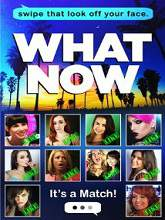 What Now (2015) Watch Full Movie Online DVD Print Free Download