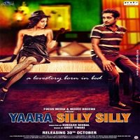 Yaara Silly Silly (2015) Full Movie Watch Online HD Print Free Download