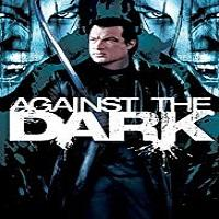 Against The Dark (2009) Hindi Dubbed Full Movie Watch Online HD Print Free Download