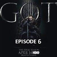 Game Of Thrones Season 8 (2019) Hindi Dubbed [Episode 6] Watch Online HD Free Download