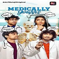 Medically Yours (2019) Season 01 Hindi Complete Watch Online HD Free Download