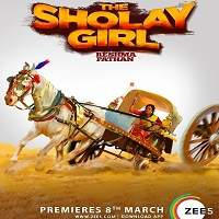 The Sholay Girl (2019) Hindi Web Series Watch Online HD Free Download