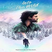Into the Wild (2007) Hindi Dubbed Full Movie Watch Online HD Free Download