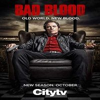 Bad Blood (2017) Season 1 Complete Watch Online HD Print Free Download