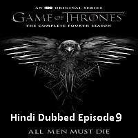 Game Of Thrones Season 4 (2014) Hindi Dubbed [Episode 9] Watch Online HD Free Download