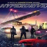 Hyperdrive (2019) Hindi Dubbed Season 1 Complete Watch Online HD Free Download