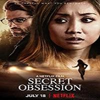 Secret Obsession (2019) Hindi Dubbed Full Movie Watch Online HD Print Free Download