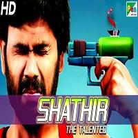 Shathir (The Talented) Hindi Dubbed Full Movie Watch Online HD Free Download