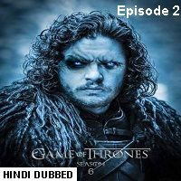 Game Of Thrones Season 6 (2016) Hindi Dubbed [Episode 2] Watch Online HD Free Download