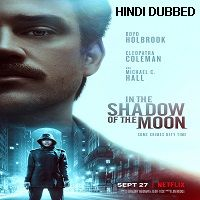 In the Shadow of the Moon (2019) Hindi Dubbed Full Movie Watch Free Download