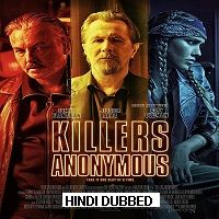 Killers Anonymous (2019) Hindi Dubbed [UNOFFICIAL] Full Movie Watch Free Download