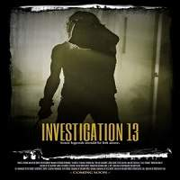 Investigation 13 (2019) Full Movie Watch online HD Print Free Download