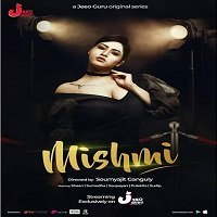 Mishmi (2019) Hindi Season 1 Complete Watch Online HD Print Free Download