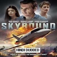 Skybound (2017) Hindi Dubbed Full Movie Watch Online HD Print Free Download