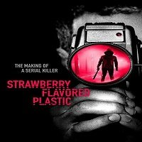 Strawberry Flavored Plastic (2019) Hindi Dubbed Full Movie Watch Free Download