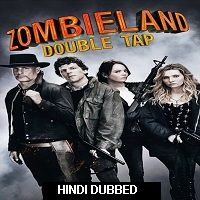 Zombieland 2: Double Tap (2019) Hindi Dubbed [UNOFFICIAL] Full Movie Watch Online HD Print Free Download