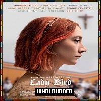 Lady Bird (2017) Hindi Dubbed Full Movie Watch Online HD Print Free Download