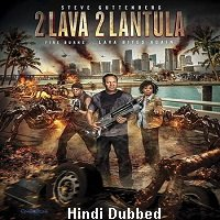 2 Lava 2 Lantula (2016) Hindi Dubbed Full Movie Watch Online HD Print Free Download