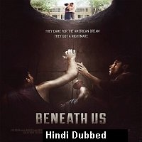 Beneath Us (2019) Hindi Dubbed Full Movie Watch Online HD Print Free Download