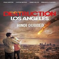 Destruction Los Angeles (2017) Hindi Dubbed Full Movie Watch Online HD Free Download