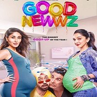 Good Newwz (2019) Hindi Full Movie Watch Online HD Print Free Download