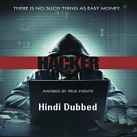 Hacker (2016) Hindi Dubbed Full Movie Watch Online HD Print Free Download