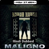 Maligno (2016) Hindi Dubbed Full Movie Watch Online HD Print Free Download