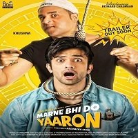 Marne Bhi Do Yaaron (2019) Hindi Full Movie Watch Online HD Print Free Download