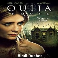 Ouija House (2018) Hindi Dubbed Full Movie Watch Online HD Print Free Download