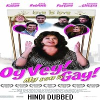 Oy Vey My Son Is Gay (2009) Hindi Dubbed Full Movie Watch Online HD Free Download
