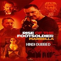 Rise of the Footsoldier 4: Marbella (2019) Unofficial Hindi Dubbed Full Movie Watch Online HD Free Download
