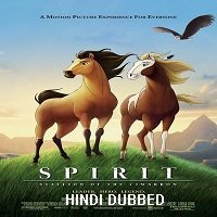 Spirit: Stallion of the Cimarron (2002) Hindi Dubbed Full Movie Watch Free Download