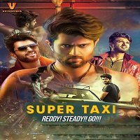Super Taxi (Taxiwala 2019) Hindi Dubbed Full Movie Watch Online HD Print Free Download
