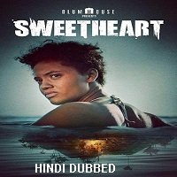 Sweetheart (2019) Hindi Dubbed Full Movie Watch Online HD Free Download