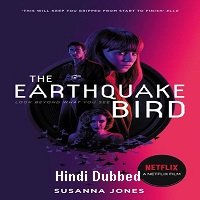 The Earthquake Bird (2019) Unofficial Hindi Dubbed Full Movie Watch Online HD Free Download