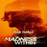 The Madness Within (2019) Unofficial Hindi Dubbed Full Movie Watch Free Download