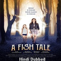 A Fish Tale (2017) ORG Hindi Dubbed Full Movie Watch Online HD Print Free Download