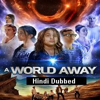 A World Away (2019) Unofficial Hindi Dubbed Full Movie Watch Free Download