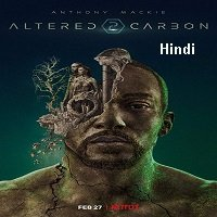 Altered Carbon (2020) Hindi Dubbed Season 2 Complete Watch Online HD Free Download