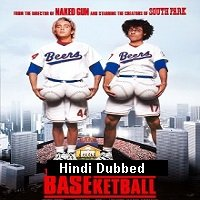 Baseketball (1998) Hindi Dubbed Full Movie Watch Online HD Free Download