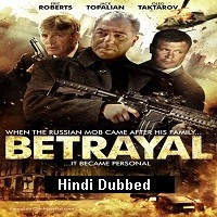 Betrayal (2013) ORG Hindi Dubbed Full Movie Watch Online HD Free Download