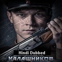Kalashnikov (2020) Unofficial Hindi Dubbed Full Movie Watch Free Download