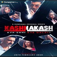 Kashmakash: Kya Sahi Kya Galat (2020) Hindi Season 1 Watch Online HD Free Download