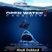 Open Water 3: Cage Dive (2017) Hindi Dubbed Full Movie Watch Online HD Print Free Download