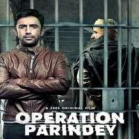 Operation Parindey (2020) Hindi Full Movie Watch Online HD Print Free Download