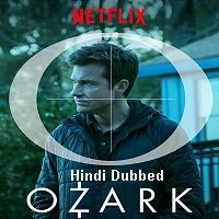 Ozark (2017) Hindi Dubbed Season 1 Complete Watch Online HD Print Free Download