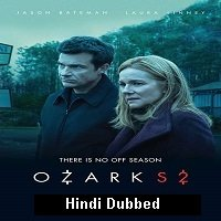 Ozark (2018) Hindi Dubbed Season 2 Complete Watch Online HD Print Free Download