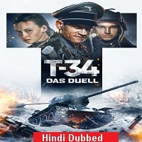 T-34 (2018) Hindi Dubbed Full Movie Watch Online HD Print Free Download