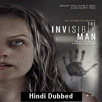 The Invisible Man (2020) Hindi Dubbed Full Movie Watch Online HD Free Download