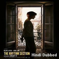 The Rhythm Section (2020) Unofficial Hindi Dubbed Full Movie Watch Free Download